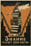 Vintage Russian poster - Knowledge wil break the chains of slavery 1920